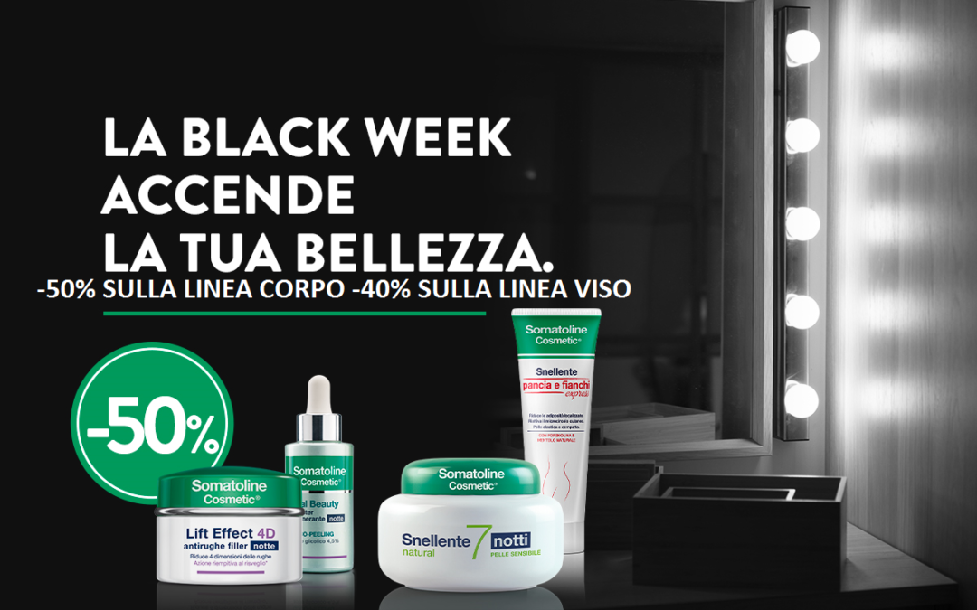 LA BLACK WEEK ACCENDE LA TUA BELLEZZA